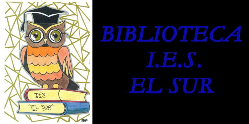 BIBLIOTECA I.E.S. EL SUR
