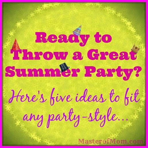 Five great summer party ideas!