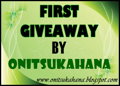 FIRST GIVEAWAY BY  ONITSUKAHANA