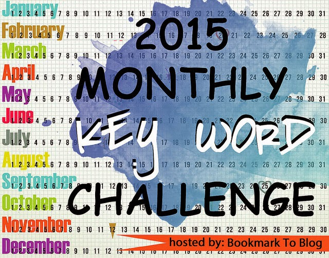 http://bookmark2blog.blogspot.com/2014/11/2015-monthly-key-word-challenge-sign-ups.html