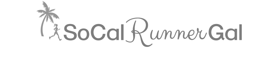 SoCal Runner Gal | A Southern California Running Blog