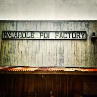 Waiahola Poi Factory