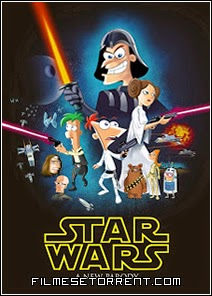 Phineas and Ferb - Star Wars Torrent Dublado