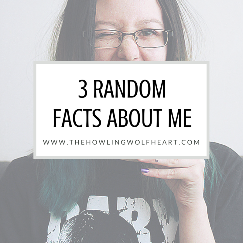 3 Random Facts About Me