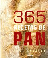 365 Recetas de Pan. Anne Sheasby