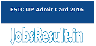 ESIC UP Admit Card 2016