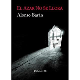 El azar no se llora, Alonso Barán, Divalentis