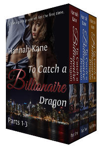 Hannah Kane: To Catch a Billionaire Dragon