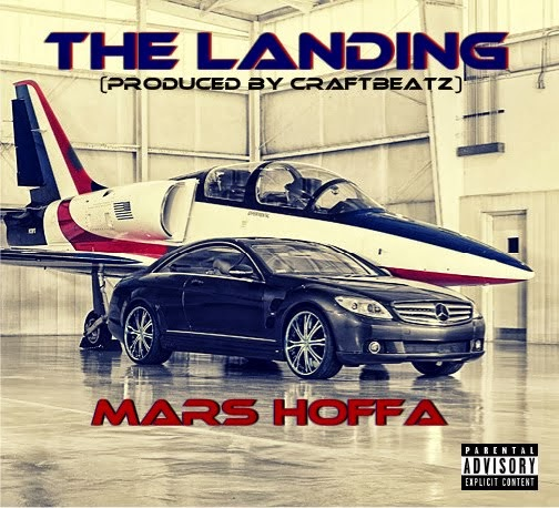 MARS HOFFA | THE LANDING (PRODUCED BY: CRAFTBEATZ)