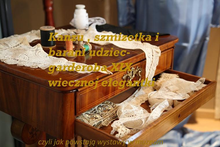 Kanzu,szmizetka i barani udziec-garderoba XIX wiecznej damy
