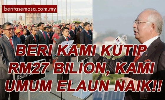 Kenaikan Elaun Naik 2015 Kakitangan Awam Syaratnya Kerajaan Mahukan RM27 Bilion Setahun Melalui Cukai GST