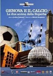 Genova e il calcio. Le due anime della Superba