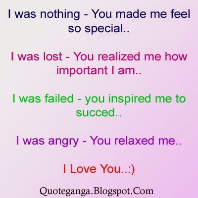 I was nothing you made me feel special love