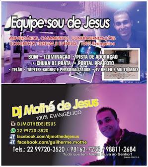 DJ MOTHÉ  DE JESUS!