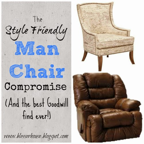 And then Iu0027m stuck. Do I keep with my design vision or do I let my hubby have what he really wants? The biggest debate of all for us The Man Chair.  sc 1 st  Blessu0027er House & The Style Friendly Man Chair Compromise - Blessu0027er House islam-shia.org