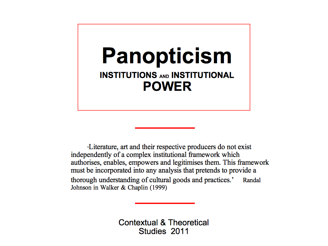 powers of panopticism Presentation on foucault, dp, panopticism chapter overview of presentation 1 bentham's panopticon 2 theory of panopticism 3 my evaluation of this picture.