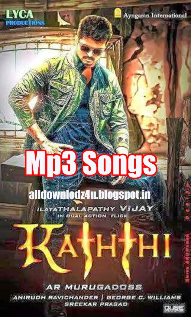 vijay s kaththi 2014 mp3 songs free download online all downloads