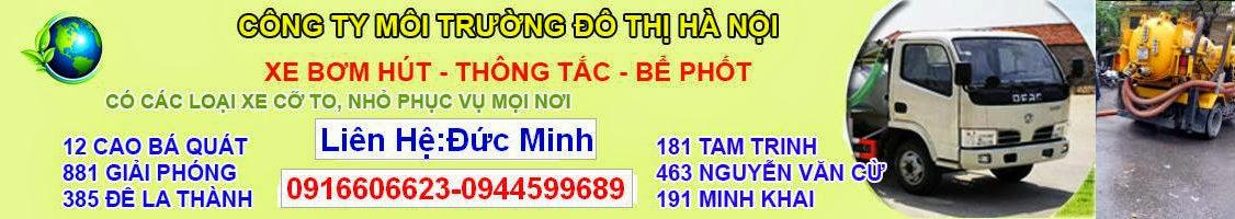 THÔNG TẮC CỐNG-HÚT BỂ PHỐT HÀ NỘI  0916 606 623