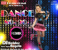 CD DANCE REMIX ANOS 80 & 90 SEM VINHETA DJ HELDER ANGELO