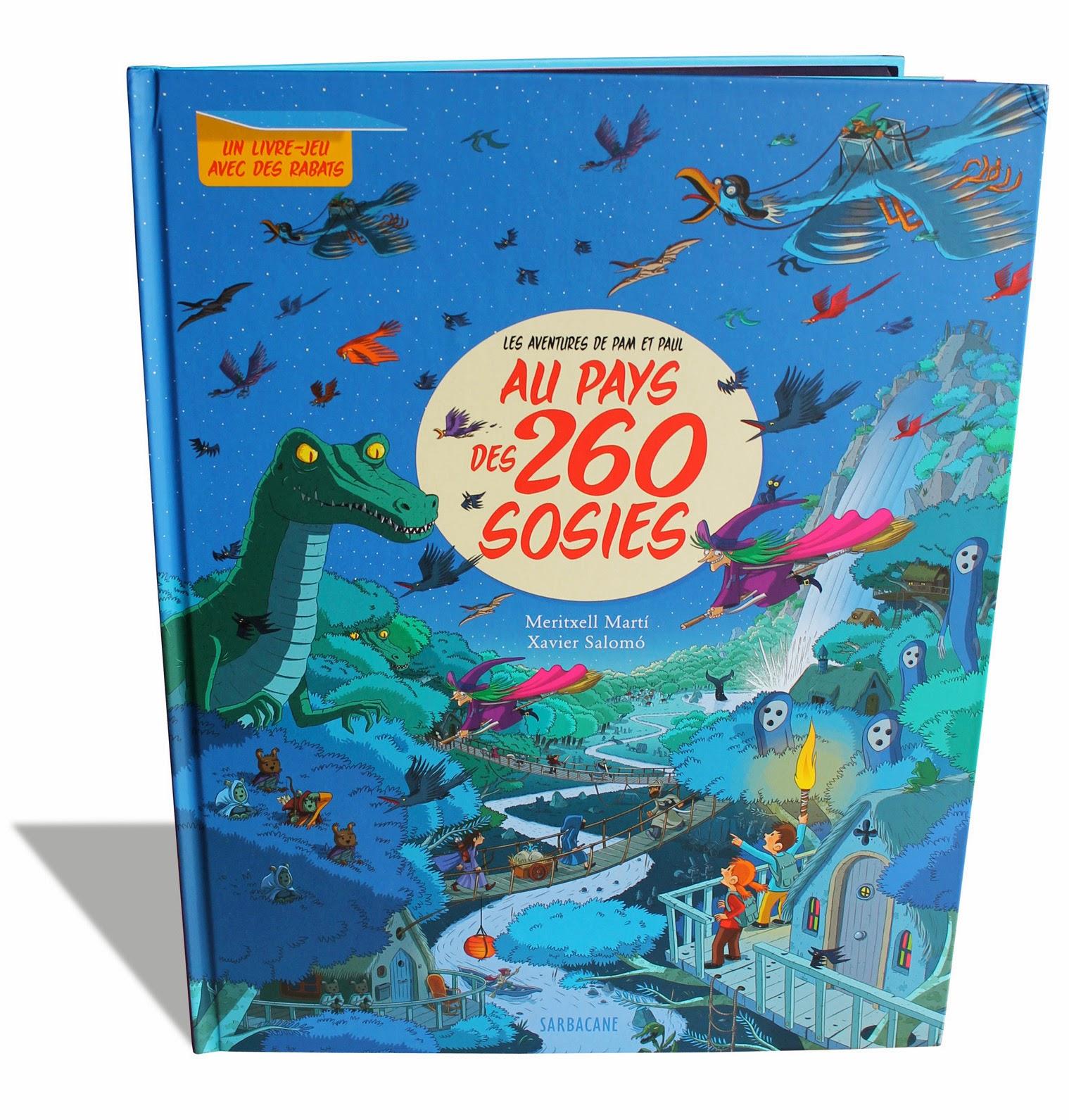 AU PAYS DES 260 SOSIES