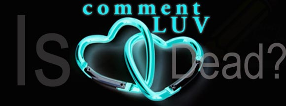 commentluv-is-dead