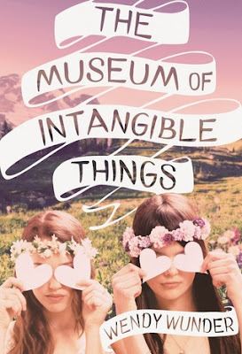 portada, blog literario, The museum of intangible things, Wendy Wunder reseña
