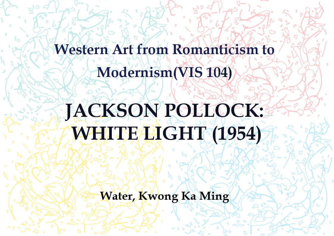 white light by jackson pollock essay Light, color and vision  jackson pollock's art conveys the mindset of abstract expressionism pollock argued, the painting has a life of its own.