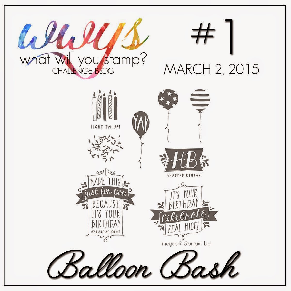 http://whatwillyoustamp.blogspot.com/2015/03/wwys-challenge-1-balloon-bash.html