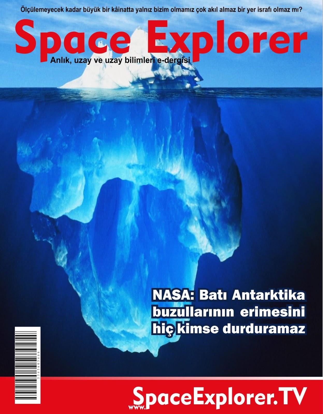 NASA: Batı Antarktika buzullarının erimesini hiç kimse durduramaz