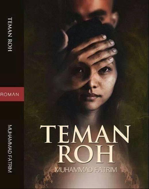 Novel TEMAN ROH terbitan Roman buku (Febuari 2014)