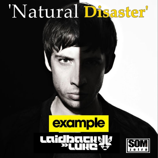 Laidback Luke Natural Disaster