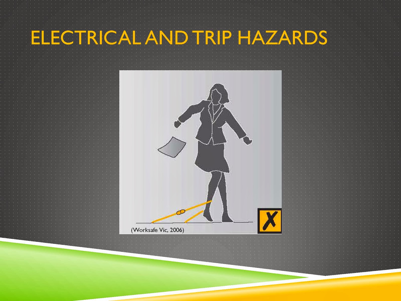 ELECTRICAL AND TRIP HAZARDS