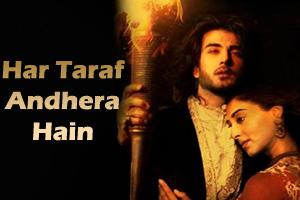 Har Taraf Andhera Hain