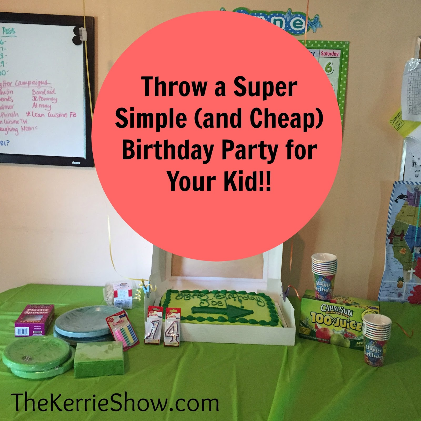 The Kerrie Show Throw a Super Simple and Cheap Birthday Party