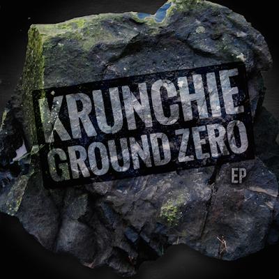 KRUNCHIE - GROUND ZERO EP COVER