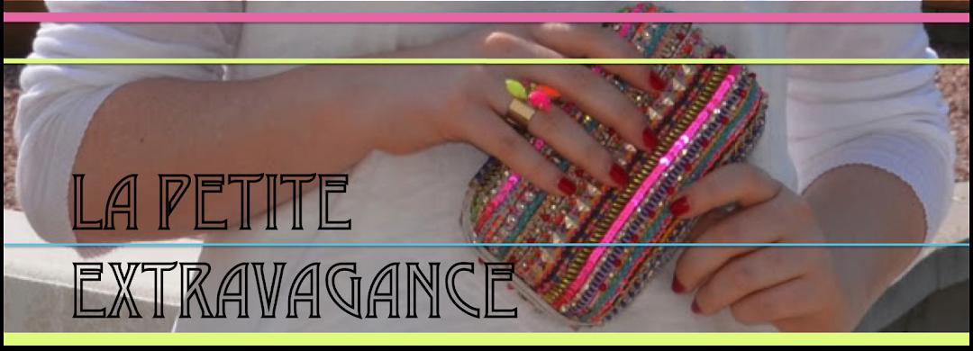 La Petite Extravagance