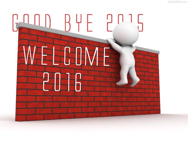 happy new year 2016 , Bye Bye 2015 welcome 2016