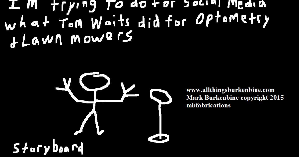 Storyboard == Optometry and Lawn Mowers