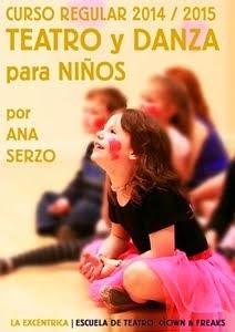 CURSO REGULAR DE TEATRO & DANZA para NIÑOS/AS - 2014 / 2015