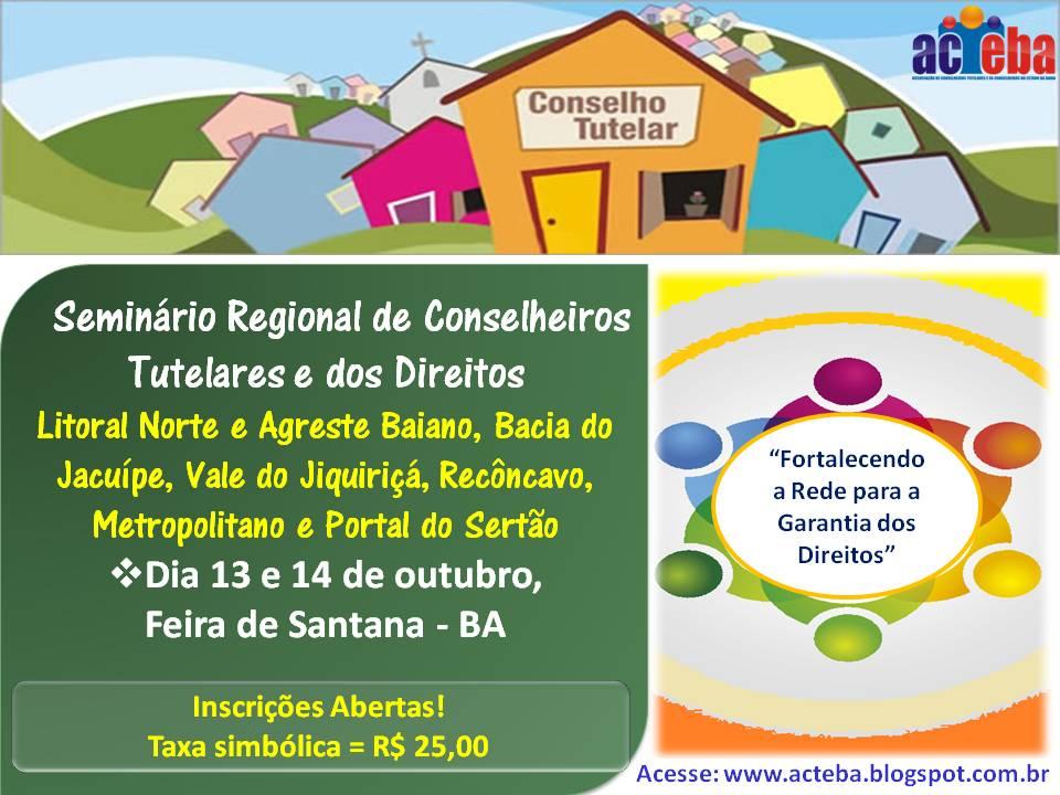 I Seminário Regional de Conselheiros Tutelares e dos Direitos