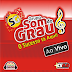 GRUPO SOM DO GRAU - Ao Vivo