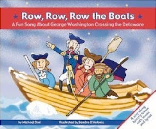 bookcover of Row, Row, Row The Boats: A Fun Song About George Washington Crossing The Delaware