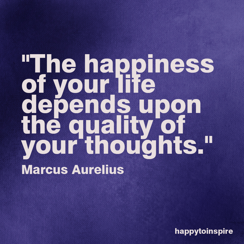 Thought For The Day Quotes Happy To Inspire Quote Of The Day The Happiness Of Your Life