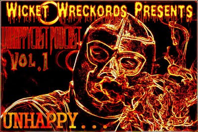 Wicket Wreckords Presents Unhappycast Podcast Vol.1-5 Mask+%2526+Smoke