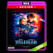 Valerian y la ciudad de los mil planetas (2017) WEB-DL 720p Audio Dual Latino-Ingles