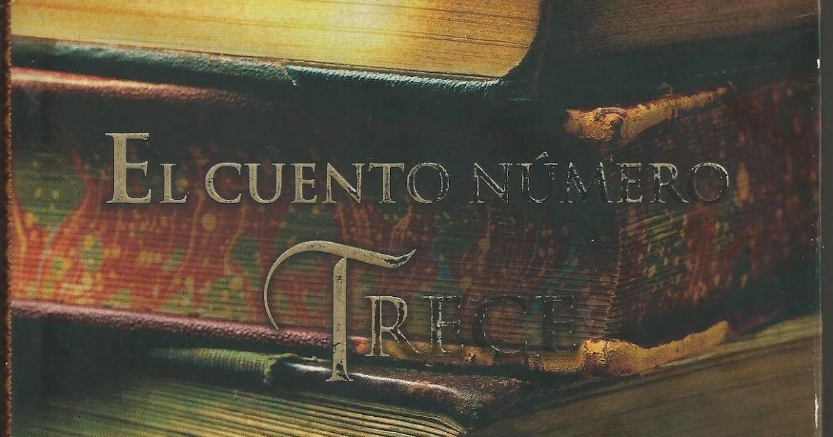 Al calor de los libros el cuento n mero trece de diane for El cuento numero trece