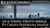 Lightroom 6 Workflow: Using Photo Merge To Create Panorama Images | Retouching Tutorial
