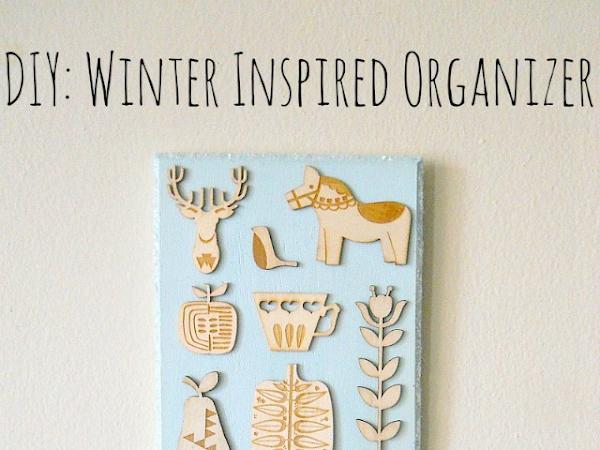 DIY Winter Inspired Organizer