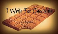I Write For Chocolate