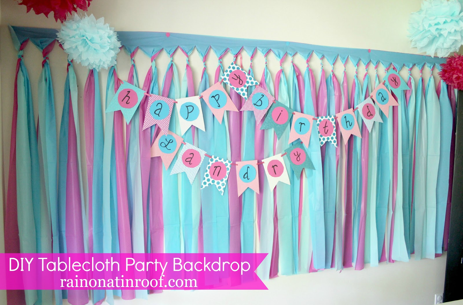 Cheap and Easy Party Background with tablecloths Part 2 Rain on